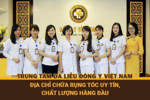 Trung tâm Da liễu Đông y Việt Nam – Địa chỉ chữa rụng tóc uy tín, chất lượng hàng đầu