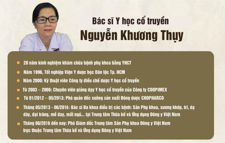Bác sĩ Nguyễn Khương Thụy đã gắn bó với YHCT hơn 20 năm nay