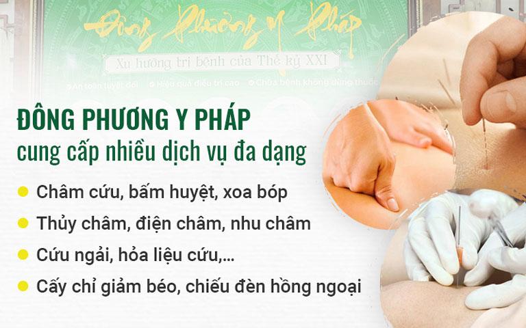 Đông phương Y pháp cung cấp nhiều dịch vụ khám chữa bệnh